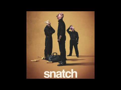 Snatch (2017's serie) theme