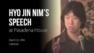 [Speech] Hyo Jin Moon Speaks at Pasadena House March 23, 1994