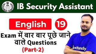 6:00 PM - IB Security Assistant 2018 | English by Sanjeev Sir | Exam Based Questions