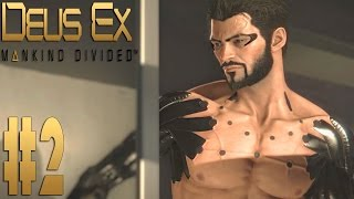 Прохождение Deus Ex Mankind Divided на Максимальной Сложности Настоящий Deus Ex на русском языке Выпуск 2  Бой в Дубае