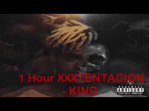 XXXTENTACION - KING (1HOUR)