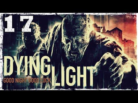 Смотреть прохождение игры [Coop] Dying Light. #17: Заложница.
