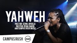 YAHWEH (Live) - Campus Rush Music