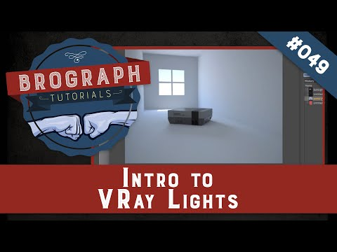 Brograph Tutorial 049 - Introduction to Vray Lights