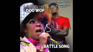 Doo Wop Vs Lecrae Battle Song Blend