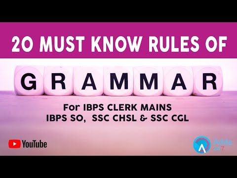 20 Must Know Rules Of Grammar For IBPS CLERK MAINS, IBPS SO,  SSC CHSL & SSC CGL