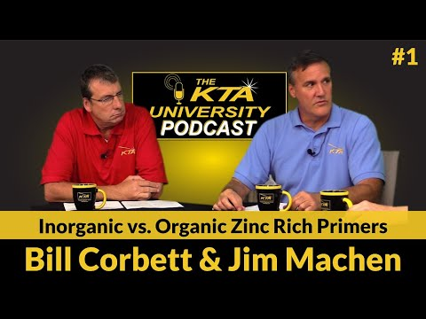 KTA Podcast #1 - Inorganic vs. Organic Zinc Rich Primers