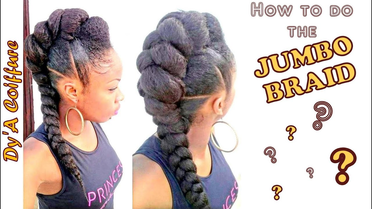 Beliebt HOW TO ☆ Jumbo braid for the mohawk style - By Dy'A - YouTube PI64
