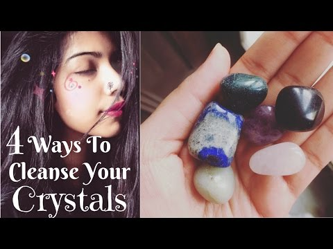 HOW TO CLEANSE YOUR CRYSTALS | 4 Quick & Easy Ways