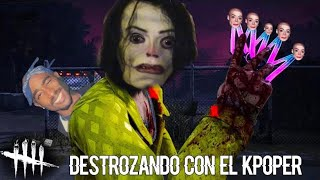 DESTROZANDO CON EL KPOPER! NUEVO KILLER | DEAD BY DAYLIGHT BERSGAMER PTB