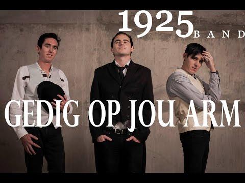 Gedig op jou arm  1925 Band HD