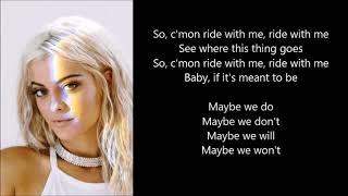 Bebe Rexha - Meant to Be (feat. Florida Georgia Line) ★ LYRICS