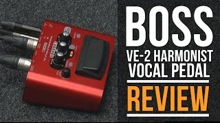 BOSS VE - Vocal Harmonist Pedal Review | Guitar Interactive Magazine