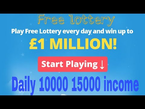 Free lottery ticket without investment free ticket full eran 10000 15000 daily  without work