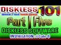 DISKLESS 101 | PART-5 | DISKLESS SOFTWARE INSTALLATION | ICafe8