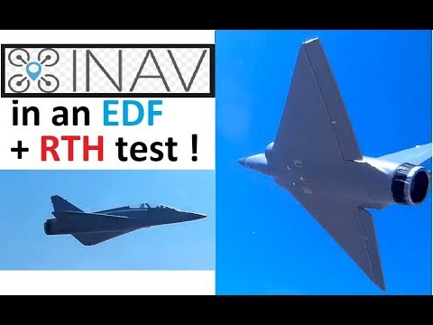 Never lose another plane - cheap iNav RTH test in a EDF plane !!!