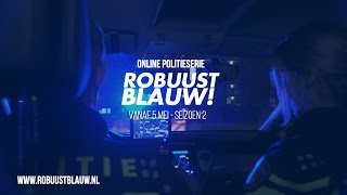 Politieserie RobuustBlauw! seizoen 2, vanaf 5 mei 2017