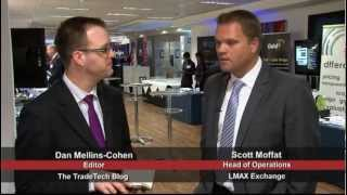 Head of Operations at LMAX Exchange discusses trends in FX trading | Tradetech FX 2012