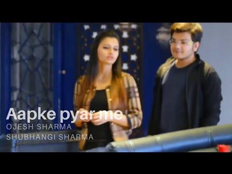 Aapke Pyar Mein | Unplugged Cover | New Love Song 2018 | Ojesh Sharma | Wasim Memon