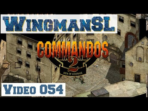 Let's Play || Commandos 2 - 054 - Mission 9 - Schloss Coldit