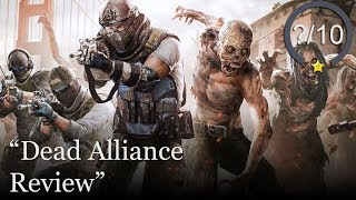 Dead Alliance Review [PS4, Xbox One, & PC] (Video Game Video Review)