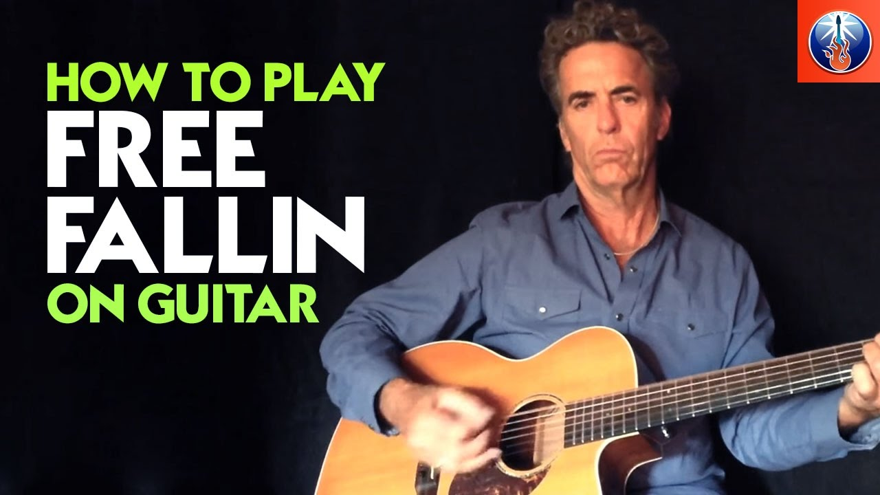 How To Play Free Fallin On Guitar Free Fallin Chords Tom Petty