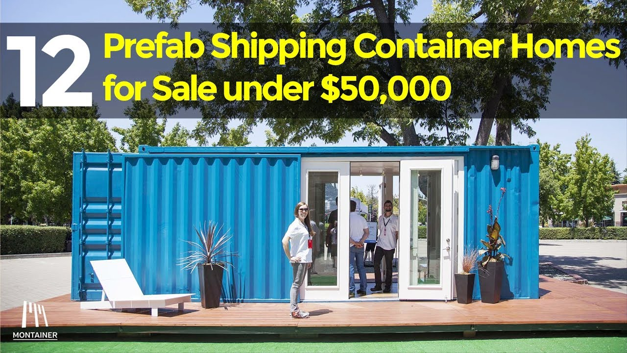 12 Prefab Shipping Container Homes For Sale Under 50 000 Youtube