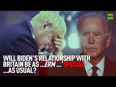 Will Biden's relationship with Britain be as… 'special' as usual?