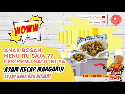 Ayam Kecap Margarin Resep Mpasi 6 Bulan Pertama Simple Ngak Ribet Bayi Usia 6 24 Bulan Youtube