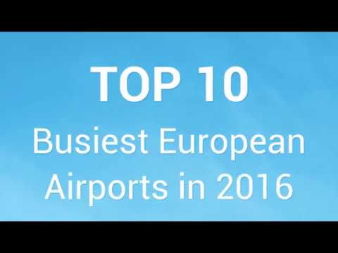 Top 10 Busiest Airports in Europe