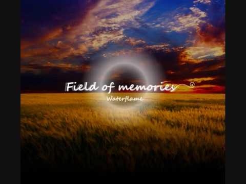 Waterflame - Field of memories