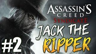 Скачать Assassin S Creed Syndicate Джек Потрошитель 2