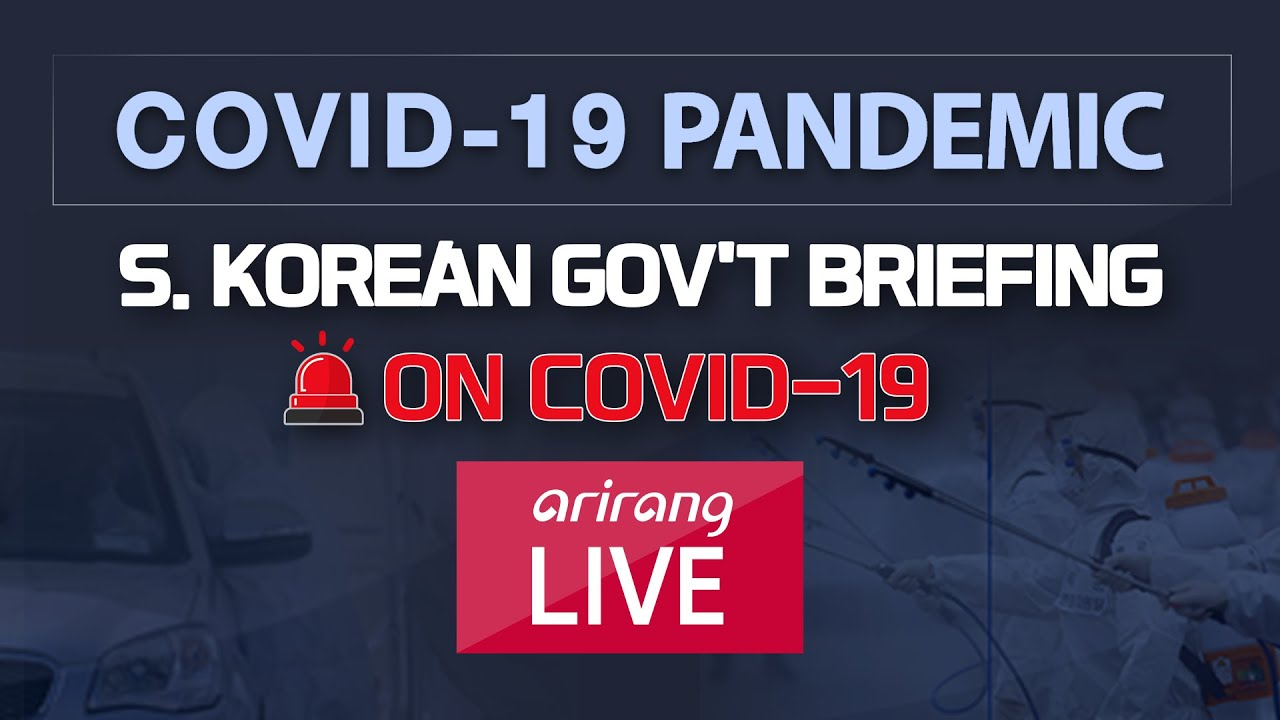 [LIVE] 🔊 S. KOREAN GOV'T BRIEFING ON COVID-19 | THE LONG BATTLE AHEAD IN THE PANDEMIC