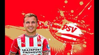 Mario Gotze - Welcome To PSV Eindhoven - Skills & Goals - 2020
