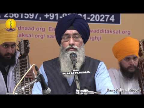 25th AGSS 2016:  Raag Kalyan Bhopali Bhai Harinderpal Singh Ji