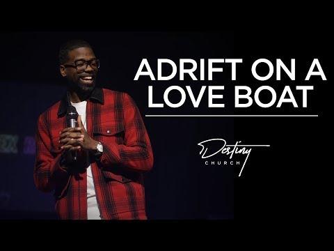 Adrift On The Love Boat | Pastor Stephen Chandler