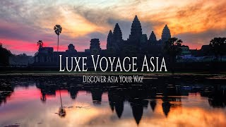 Luxe Voyage Asia - Video: Why Us