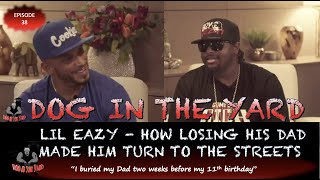 LIL EAZY-E ... HOW LOSING HIS DAD MADE HIM TURN TO THE STREETS AND EVENTUALLY JAIL