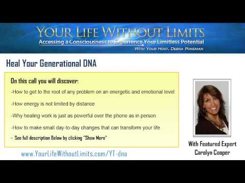 Heal Your Generational DNA featuring Carolyn Cooper