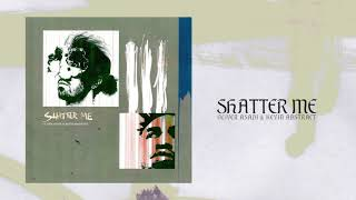 OLIVER ASADI - SHATTER ME (ft. KEVIN ABSTRACT) (Audio)