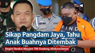 Ini Sikap Pangdam Jaya Mayjen TNI Dudung Tahu Anak Buahnya Ditembak Mati Oknum Polisi