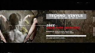 2bee - Just Want My Turn (Ochs & Klick Remix)
