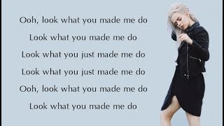 Taylor Swift - LOOK WHAT YOU MADE ME DO (Madilyn Bailey & Sam Tsui) (Lyrics)