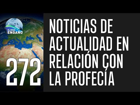 272. Noticias de actualidad en relación con la profecía.