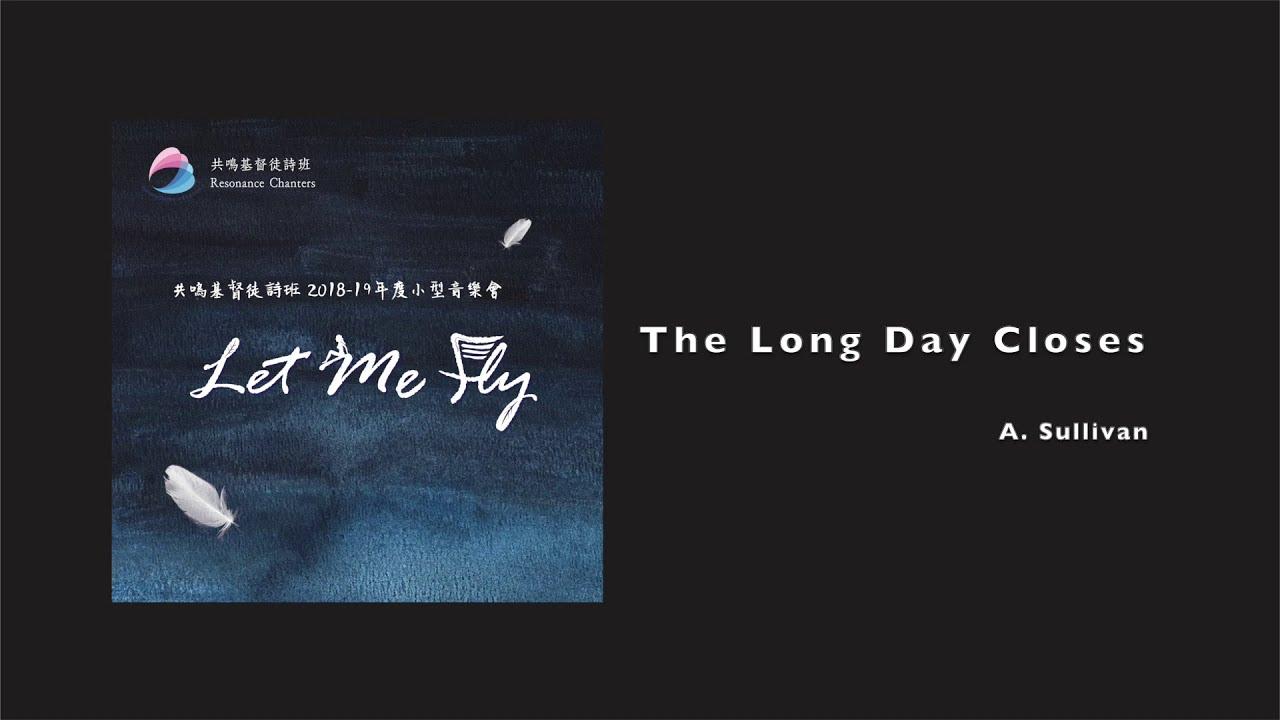 共鳴基督徒詩班 - The Long Day Closes《Let Me Fly》小型音樂會