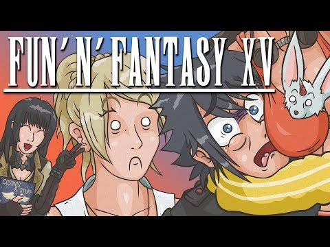 FUN 'N' FANTASY XV (Final Fantasy XV Cartoon Parody)