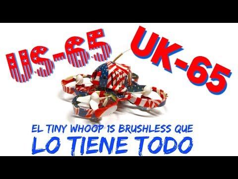 UK65 / US65 Tiny Whoop Brusless que cumple las 3 Bs (Bueno, Bonito y Barato)