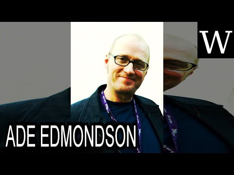 ADE EDMONDSON - WikiVidi Documentary