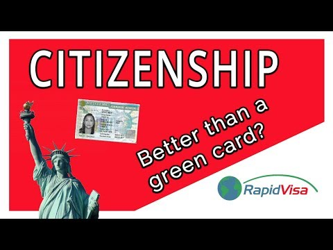 Why Is Citizenship Better Than A Green Card?