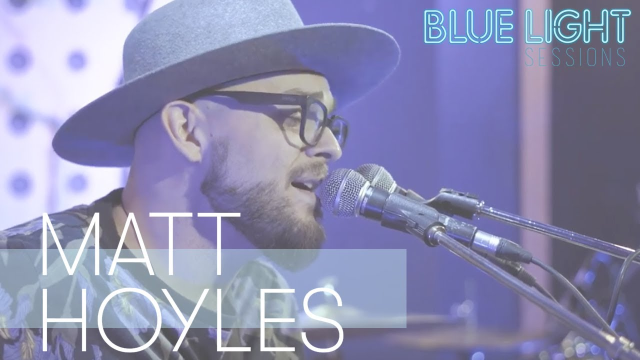 Matt Hoyles - Dream • LIVE at Blue Light Sessions